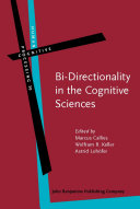 Bi-Directionality in the Cognitive Sciences