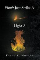 download ebook don\'t just strike a match light a fire pdf epub