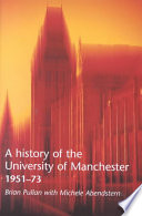 A History of the University of Manchester  1951 73