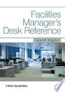 Facilities Manager s Desk Reference