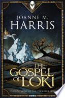 The Gospel of Loki by Joanne M Harris