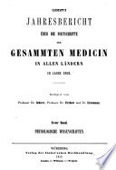 Canstatt's Jahresbericht über die Fortschritte der gesammten Medicin in allen Ländern