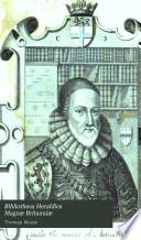 Bibliotheca Heraldica Magnæ Britanniæ
