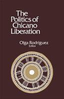 The Politics of Chicano Liberation