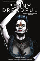 Penny Dreadful  The Awakening Volume 1