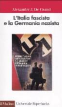 L Italia fascista e la Germania nazista