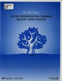 Rapport ... Sur la Stratégie Pancanadienne Intégrée en Matière de Modes de Vie Sains