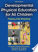 Developmental Physical Education for All Children 5th Edition