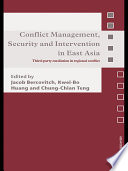 Conflict Management  Security and Intervention in East Asia