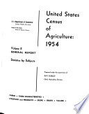 United States Census of Agriculture  1954  Volume 2  General Report  Statistics by Subjects