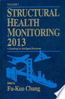 Structural Health Monitoring 2013  A Roadmap to Intelligent Structures
