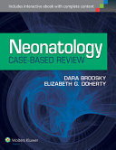 Neonatology Case Based Review