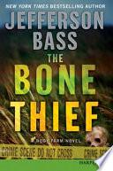 The Bone Thief LP