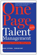 One Page Talent Management, with a New Introduction: Eliminating Complexity, Adding Value