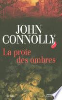 La Proie Des Ombres : plus abouti de john connolly... fille...