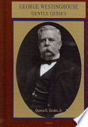 George Westinghouse : and gas distribution equipment to the corporate...