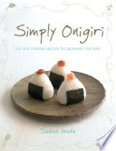 Simply Onigiri  fun and creative recipes for Japanese rice balls