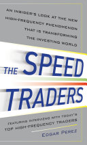 download ebook the speed traders: an insider's look at the new high-frequency trading phenomenon that is transforming the investing world pdf epub