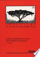 Iterative Methods for Linear and Nonlinear Equations