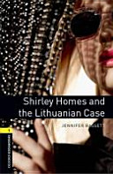 Oxford Bookworms Library 6 Schuljahr Stufe 2 Shirley Homes Lithuanian Case