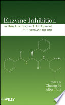 Enzyme Inhibition in Drug Discovery and Development