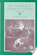 Environment and Ethnicity in India  1200 1991