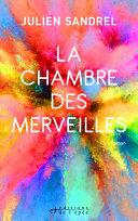 La Chambre des Merveilles by Julien Sandrel