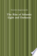 The Rise of Atlantis  Light and Darkness