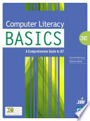 Computer Literacy BASICS  A Comprehensive Guide to IC3