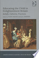 Educating the Child in Enlightenment Britain