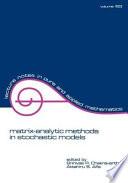 Matrix Analytic Methods In Stochastic Models book