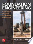 Foundation Engineering Geotechnical Principles And Practical Applications