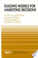 Building Models for Marketing Decisions