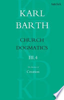 Church Dogmatics The Doctrine of Creation  Volume 3  Part 4