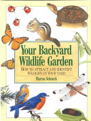 Your Backyard Wildlife Garden