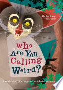 Who Are You Calling Weird
