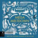 Mega Meltdown