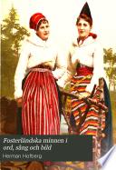 Fosterländska minnen i ord, sång och bild