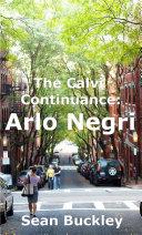The Calvi Continuance: Arlo Negri