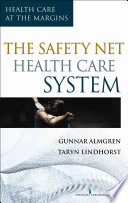 The Safety Net Health Care System