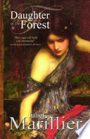 Daughter of the Forest  A Sevenwaters Novel 1