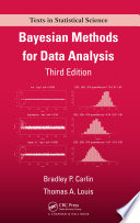 Bayesian Methods For Data Analysis, Third Edition : third edition provides an accessible...