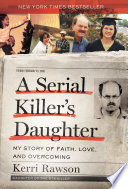 A Serial Killer s Daughter Book PDF