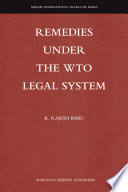 Remedies Under the WTO Legal System