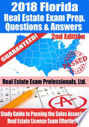 2018 Florida Real Estate Exam Prep Questions  Answers   Explanations