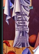 The Problem of Modern Greek Identity