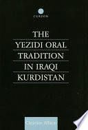 The Yezidi Oral Tradition in Iraqi Kurdistan