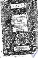 Biblia, das ist: die gantze Heilige Schrifft, deudsch, D. Mart. Luth