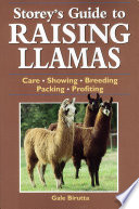 Storey s Guide to Raising Llamas