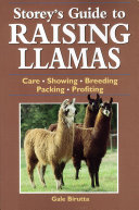 Storey s Guide to Raising Llamas